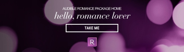 https://mobile.audible.com/ep/Romance-Package?ref=a_home-page_c4_banner_img_0&pf_rd_p=69ba8ca1-101b-4ce9-a7af-1eca803c33f1&pf_rd_r=2QTFM3EAN9QDDW1DB27E&