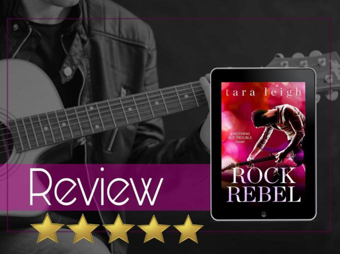 Review of Rock Rebel by Tara Leigh