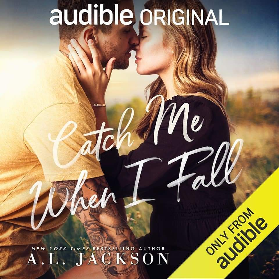 Cover Reveal – Catch Me When I Fall by A.L.Jackson